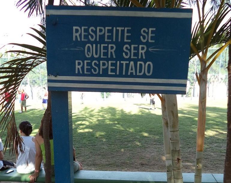 Segno sopra il rispetto in São João dà Barra - Respeite se quer ser respeitado (in portoghese Rispetta se vuoi essere rispettato)